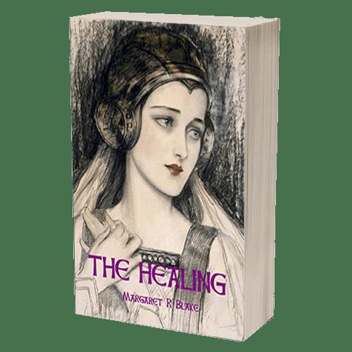 The Healing by Markaret R. Blake